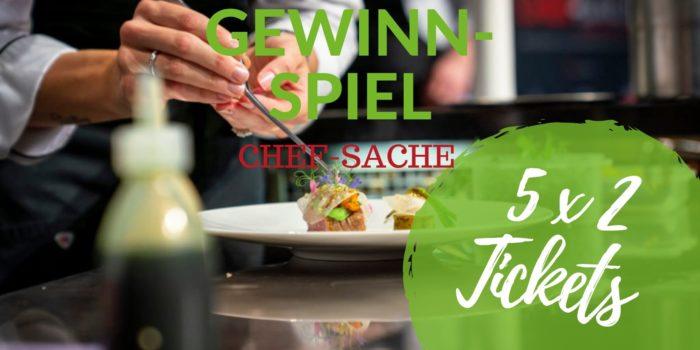 Tickets für CHEF-SACHE 2019 zu gewinnen